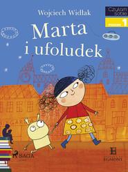 okładka Marta i ufoludek, Ebook   Wojciech Widłak