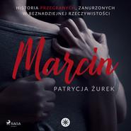 okładka Marcin, Audiobook | Patrycja Żurek