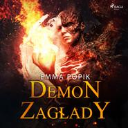okładka Demon zagłady, Audiobook | Emma Popik