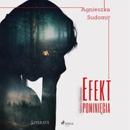 okładka Efekt pominięcia, Audiobook | Agnieszka Sudomir