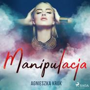 okładka Manipulacja, Audiobook | Kruk Agnieszka