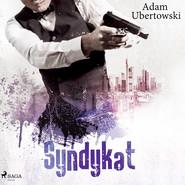 okładka Syndykat, Audiobook | Ubertowski Adam