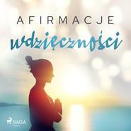 okładka Afirmacje wdzięczności, Audiobook | - Maxx-Audio