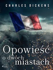 okładka Opowieść o dwóch miastach, Ebook | Charles Dickens