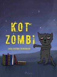 okładka Kot Zombi, Ebook | Sara Ejersbo Frederiksen