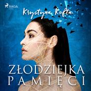 okładka Złodziejka pamięci, Audiobook | Krystyna Kofta