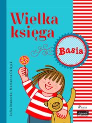 okładka Wielka księga - Basia, Ebook   Zofia Stanecka