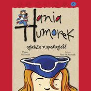 okładka Hania Humorek ogłasza niepodleglość, Audiobook | Megan McDonald