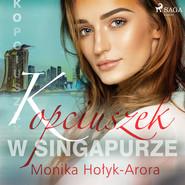 okładka Kopciuszek w Singapurze, Audiobook | Monika Hołyk Arora