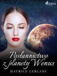 okładka Posłannictwo z planety Wenus, Ebook | Maurice Leblanc