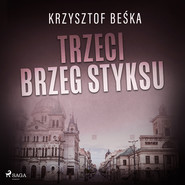 okładka Trzeci brzeg Styksu, Audiobook | Krzysztof Beśka