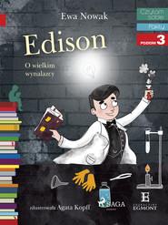 okładka Edison - O wielkim wynalazcy, Ebook | Ewa Nowak