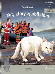 okładka Kot, który zgubił dom, Ebook   Ewa Nowak