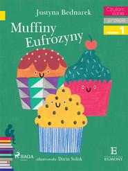 okładka Muffiny Eufrozyny, Ebook | Justyna Bednarek