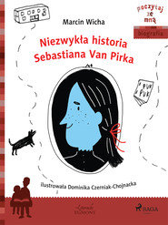okładka Niezwykła historia Sebastiana Van Pirka, Ebook | Marcin Wicha