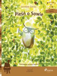 okładka Pieśń o Sowie, Ebook | Jarosław Górski