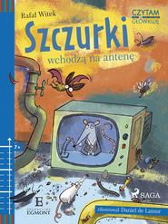okładka Szczurki wchodzą na antenę, Ebook | Rafał Witek
