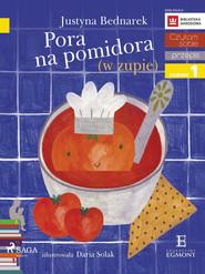 okładka Pora na pomidora (w zupie), Ebook | Justyna Bednarek