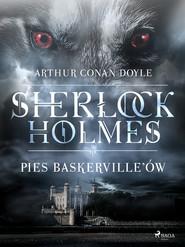 okładka Pies Baskerville ów, Ebook   Arthur Conan Doyle