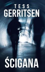 okładka Ścigana, Ebook | Tess Gerritsen