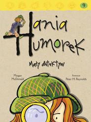 okładka Hania Humorek. Mały detektyw, Ebook | Megan McDonald