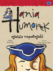 okładka Hania Humorek ogłasza niepodleglość, Ebook | Megan McDonald