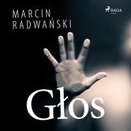 okładka Głos, Audiobook | Marcin Radwański