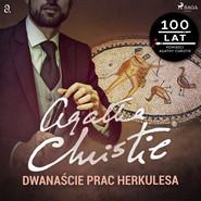 okładka Dwanaście prac Herkulesa, Audiobook | Agata Christie