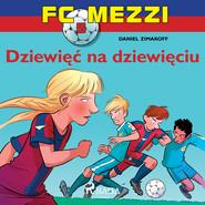 okładka FC Mezzi 5 - Dziewięć na dziewięciu, Audiobook | Zimakoff Daniel
