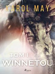 okładka Winnetou: tom I, Ebook | Karol May