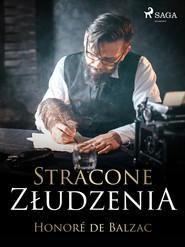 okładka Stracone złudzenia, Ebook | Honoré  de Balzac