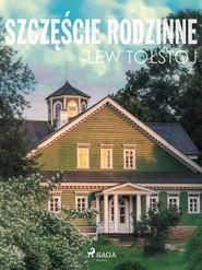 okładka Szczęście rodzinne, Ebook | Lew Tołstoj