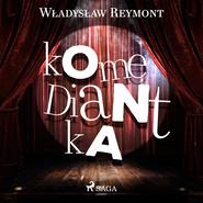 okładka Komediantka, Audiobook   Władysław Stanisław Reymont