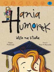 okładka Hania Humorek idzie na studia, Ebook | Megan McDonald