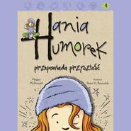 okładka Hania Humorek przepowiada przyszłość, Audiobook | Megan McDonald