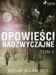 okładka Opowieści nadzwyczajne - Tom II, Ebook | Edgar Allan Poe