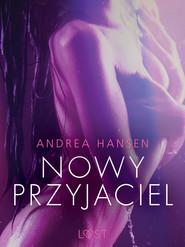 okładka Nowy przyjaciel - opowiadanie erotyczne, Ebook | Hansen Andrea