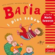 okładka Basia i plac zabaw, Audiobook   Zofia Stanecka