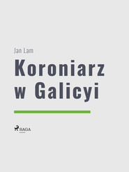 okładka Koroniarz w Galicyi, Ebook | Jan Lam