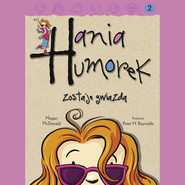 okładka Hania Humorek zostaje gwiazdą, Audiobook | Megan McDonald