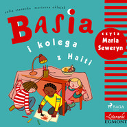 okładka Basia i kolega z Haiti, Audiobook | Zofia Stanecka
