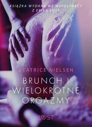 okładka Brunch i wielokrotne orgazmy - opowiadanie erotyczne, Ebook   Nielsen Beatrice