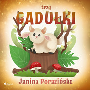 okładka Trzy gadułki, Audiobook   Janina Porazinska