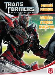 okładka Transformers 3 – Powieść filmowa – Ciemna strona księżyca, Ebook | Michael Kelly