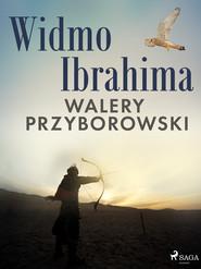 okładka Widmo Ibrahima, Ebook   Walery Przyborowski