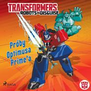 okładka Transformers – Robots in Disguise – Próby Optimusa Prime'a, Audiobook | John Sazaklis, Steve Foxe