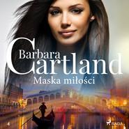 okładka Maska miłości - Ponadczasowe historie miłosne Barbary Cartland, Audiobook | Cartland Barbara