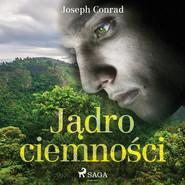 okładka Jądro ciemności, Audiobook | Joseph Conrad