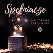 okładka Spełniacze, Audiobook | Małgorzata Falkowska