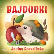 okładka Bajdurki, Audiobook   Janina Porazinska